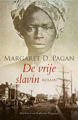 De vrije slavin (Paperback)