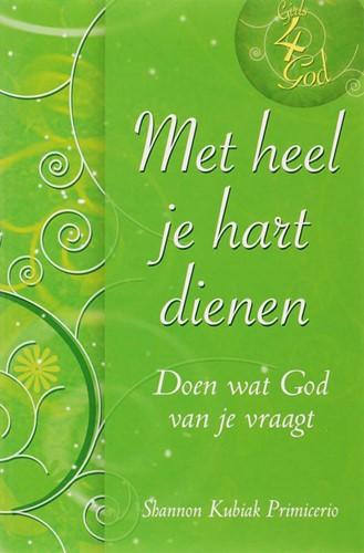Met heel je hart dienen (Paperback)