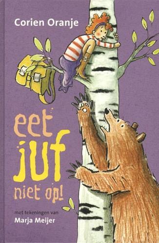 Eet juf niet op! (Hardcover)