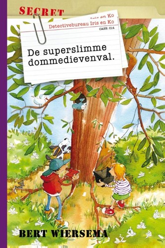 De superslimme dommedievenval (Hardcover)