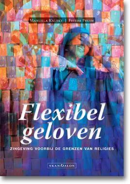 Flexibel geloven (Paperback)