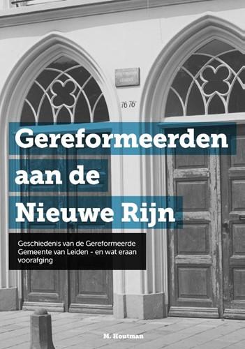 Gereformeerden aan de Nieuwe Rijn (Hardcover)