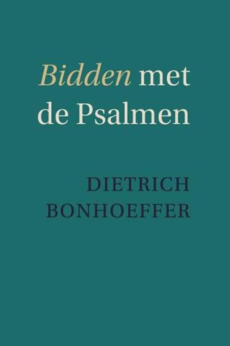 Bidden met de Psalmen (Paperback)