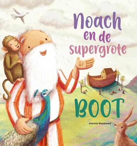 Noach en de supergrote boot (Hardcover)