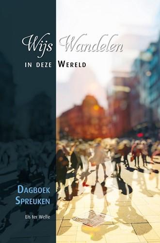 Wijs wandelen in deze wereld (Hardcover)