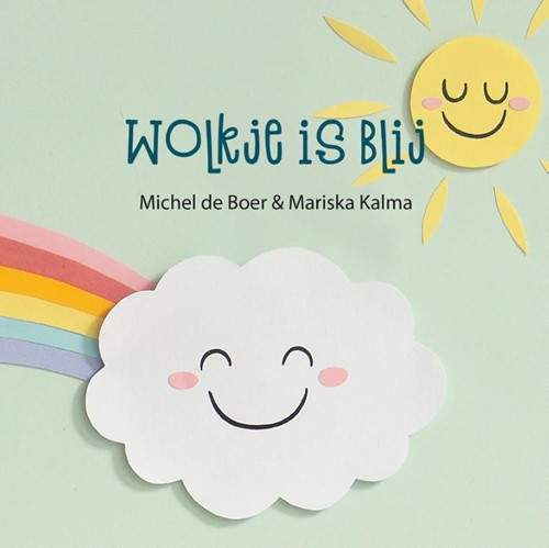 Wolkje is blij (Hardcover)