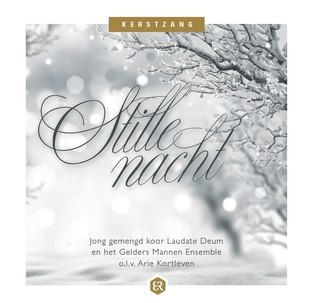 Stille Nacht, Laudate Deum en Gelders Mannen Ensemble (Cadeauproducten)