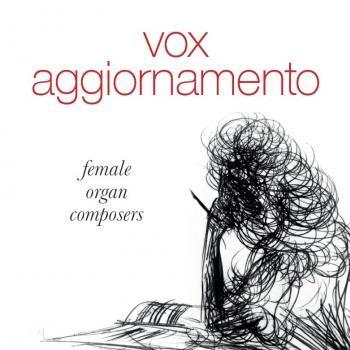 Vox Aggiornamento, female organ composers (Cadeauproducten)