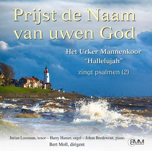 Prijst de Naam van uwen God, Mannenkoor Hallelujah. Ps. Deel 2 (Cadeauproducten)