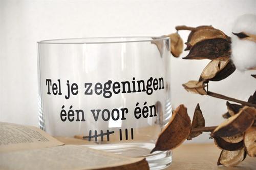Cilinder Vaas S: Tel je zegeningen.. (Glas)