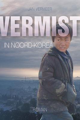 Vermist in Noord-Korea (Boek)