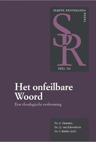 Het onfeilbare Woord (Hardcover)