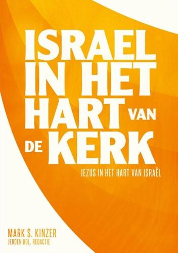Israël in het hart van de kerk (Paperback)