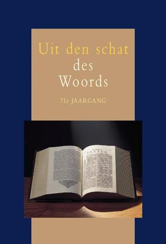 Uit den Schat des Woords (71e jaargang) (Hardcover)