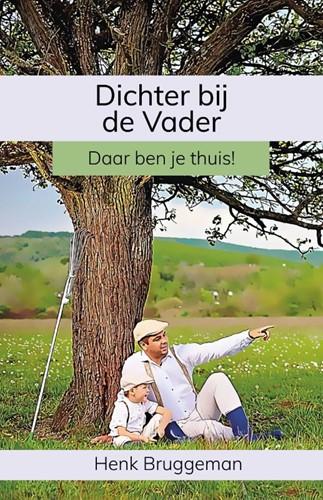Dichter bij de Vader (Paperback)