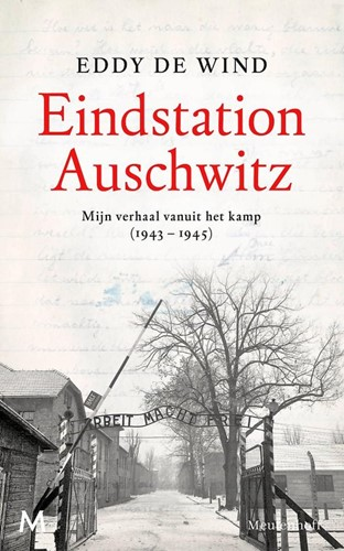 Eindstation Auschwitz (Hardcover)