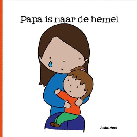 Papa is naar de hemel (Hardcover)