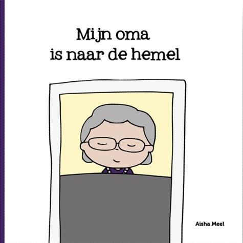 Mijn Oma is naar de hemel (Hardcover)