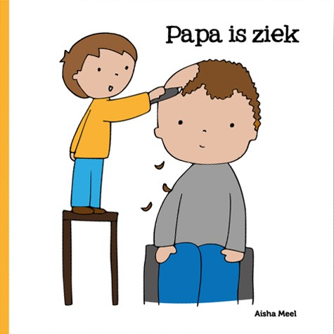 Papa is ziek (Hardcover)