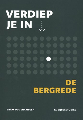 Verdiep je in... de Bergrede (Paperback)