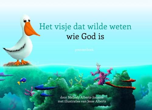 Het visje dat wilde weten wie God is (Hardcover)