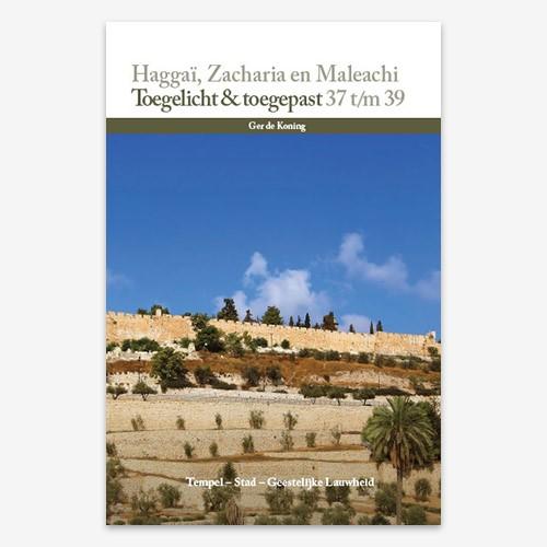 Haggai, Zacharia en Maleachi (Hardcover)