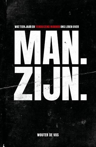 Man. Zijn. (Paperback)