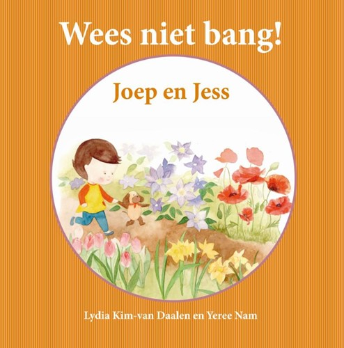 Joep & Jess - Wees niet bang! (Hardcover)
