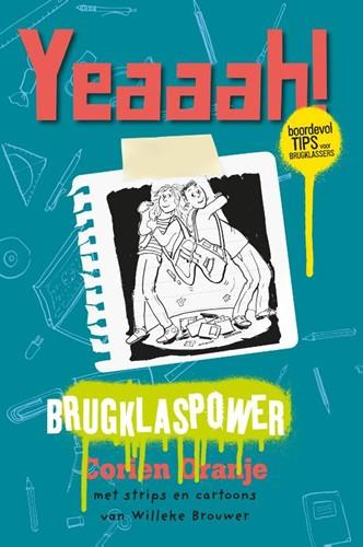 Yeaaah! Brugklaspower (Hardcover)