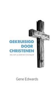 Gekruisigd door christenen (Paperback)