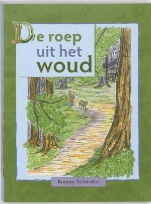 De roep uit het woud (Hardcover)