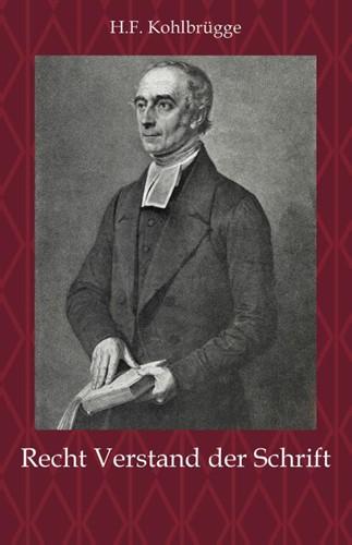 Recht Verstand der Schrift (Paperback)