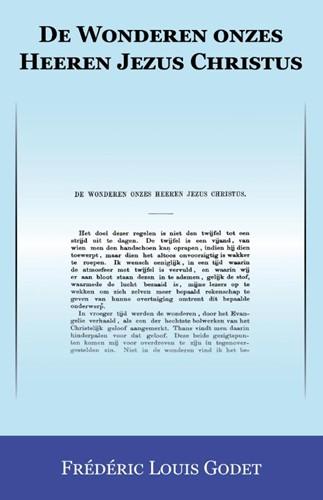 De Wonderen onzes Heeren Jezus Christus (Boek)