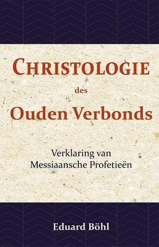 Christologie des Ouden Verbonds (Boek)