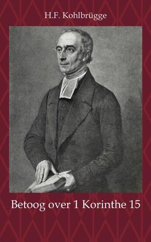 Betoog over 1 Korinthe 15 (Paperback)