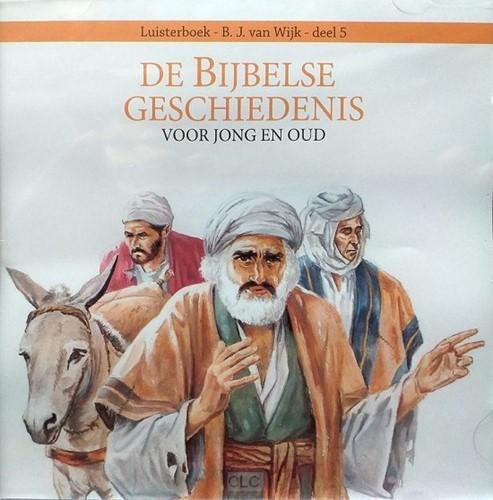 De Bijbelse geschiedenis (Deel 5)