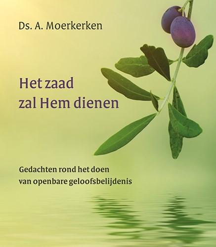 Het zaad zal Hem dienen (Hardcover)