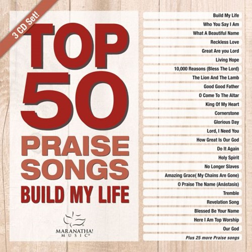 Top 50 Praise Songs ? Build My Life (CD)