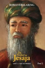 De profeet Jesaja - deel 2 (Hardcover)