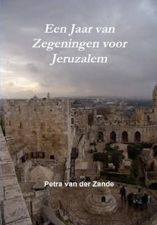 Een jaar van zegeningen voor Jeruzalem (Paperback)