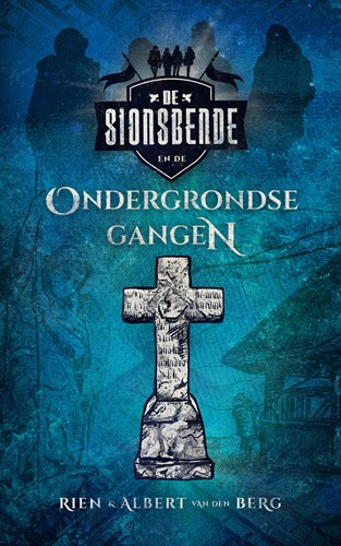 Sionsbende en de ondergrondse gangen (Boek)
