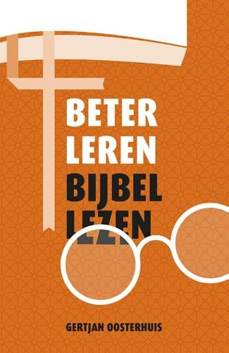 Beter leren Bijbellezen (Paperback)