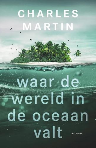 Waar de wereld in de oceaan valt (Paperback)