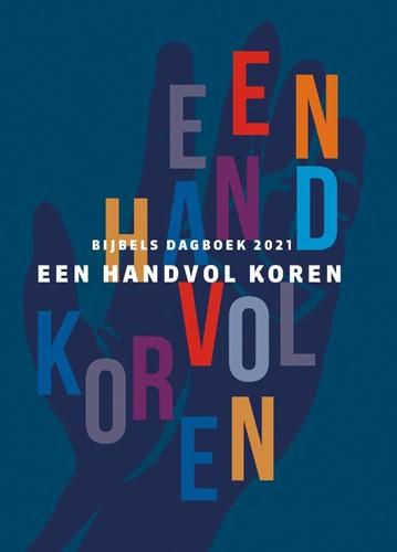 Een handvol koren 2021 (Hardcover)