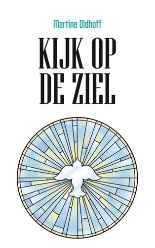 Kijk op de ziel (Paperback)