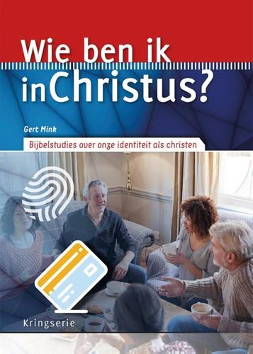 Wie ben ik in Christus? (Paperback)