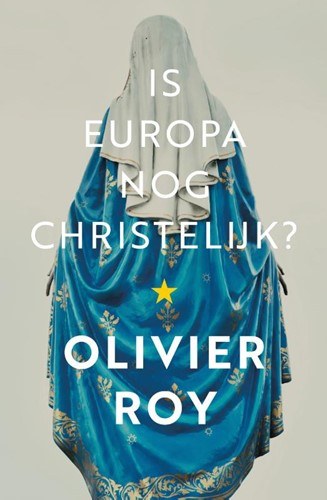 Is Europa nog christelijk? (Paperback)