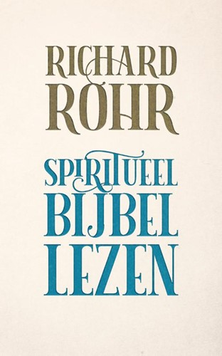 Spiritueel Bijbellezen (Paperback)