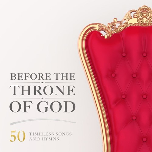 Before The Throne of God (50 Timeless So (CD)
