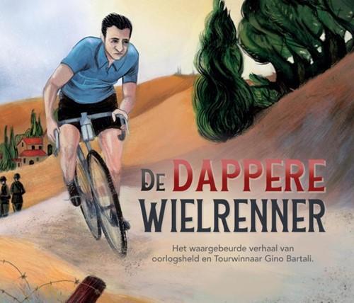De Dappere wielrenner (Hardcover)